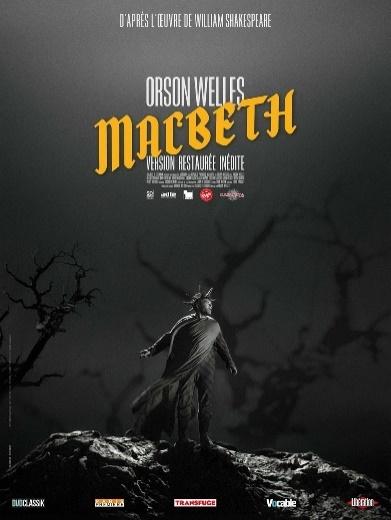 Affiche d'une version restaurée du film Macbeth d'Orson Welles