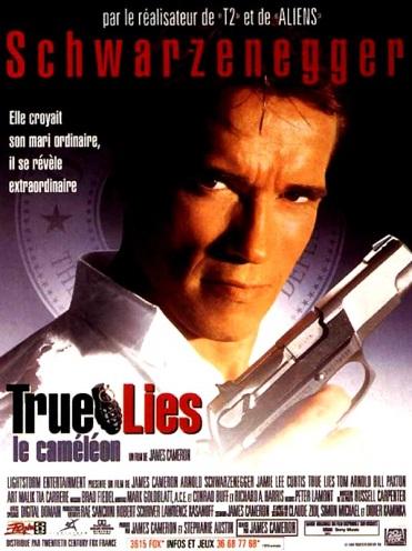 Affiche de True Lies, avec Arnold Shwarzenegger
