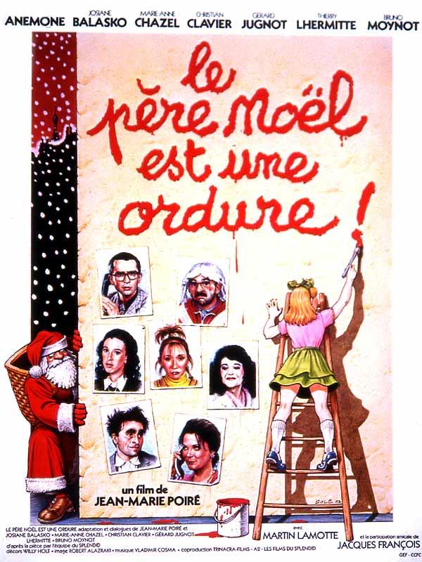 Affiche du Père Noël est une ordure, créé par le collectif du Splendid