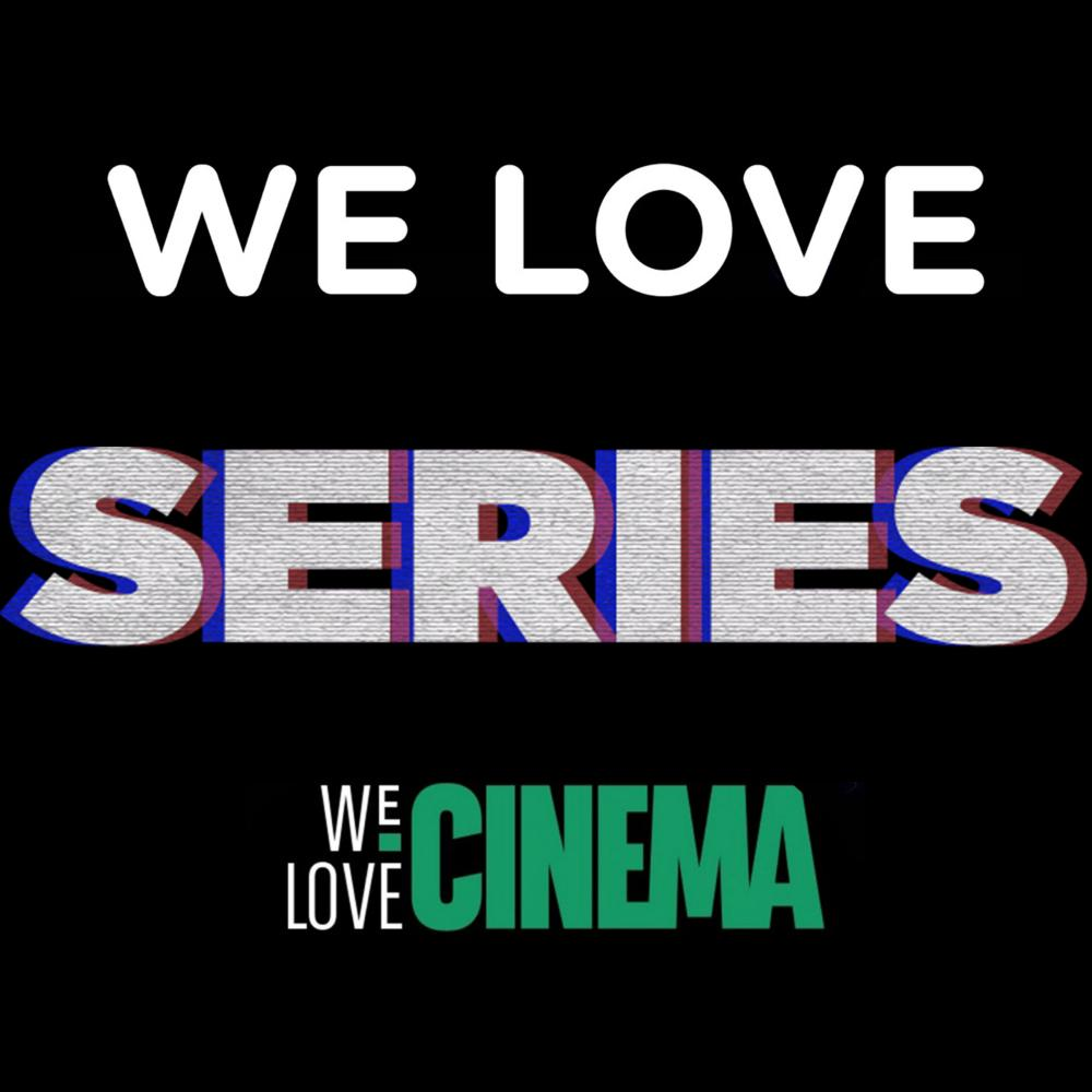 We Love Series